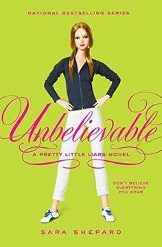Pretty Little Liars #4: Unbelievable by Sara Shepard, http://www.amazon.ca/dp/B000UZQHES/ref=cm_sw_r_pi_dp_OH93ub12N72C9