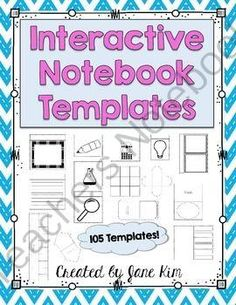 INTERACTIVE NOTEBOOK TEMPLATES: 105 TEMPLATES! from Kim'sCreations on TeachersNotebook.com -  (105 pages)  - Interactive notebook templates