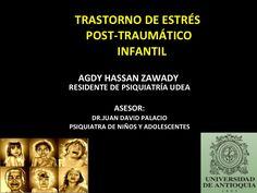 Trastorno Estres Postraumatico Niños (Trauma) TEPT PTSD by Juan Palacio via slideshare