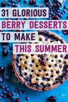 31 glorious berry desserts to make this summer. #berries #fruit #desserts