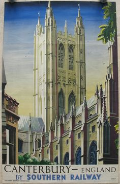 """Canterbury - England, by Southern Railway, by Charles Shepard (Shep). A wonderful depiction of the main tower of Canterbury Cathedral. Two poster versions appear to have been produced from the original artwork; this double royal sized one, and a quad royal sized version. This version appears to be for the international market, with the word """"England"""" appearing after Canterbury, and also seems to be less common. Original Vintage Railway Poster available on originalrailwayposters.co.uk"""
