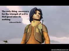 Star Wars Rebels Writing Prompt | To what extent does Burke's quote apply to Ezra?