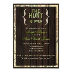 The Hunt Is Over Camo Bridal Shower Invitation Camo Wedding Invitations, Bridal Shower Invitations, Custom Invitations, Invites, Bridal Shower Rustic, Rustic Wedding, Wedding Ideas, Whimsical Wedding, Bridal Showers