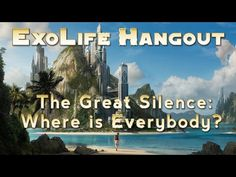 The Great Silence: Where is Everybody?