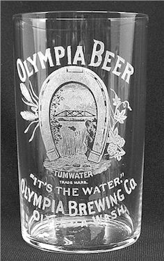 Pre-Prohibition etched beer glass from Olympia Brewing Co.