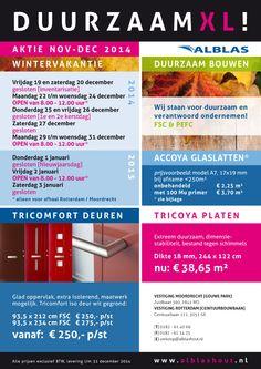 Actie november-december 2014 | Duurzaam | FSC | PEFC | Accoya Glaslatten | Tricoya plaatmateriaal | Tricomfort deuren| Openingstijden tijdens de wintervakantie.