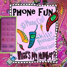 Create a 3D phone craft with each child's phone number on the back. Kids will learn their phone number, emergency skills, and conversation skills.