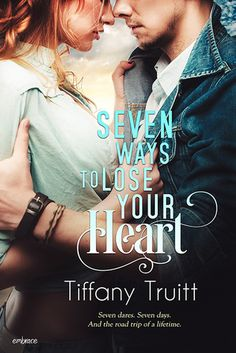 Seven+Ways+to+Lose+Your+Heart