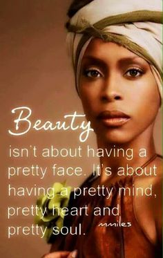 Beauty is as beauty does....