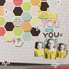 hexagons, pop up a few. little white flowers with a brad in center. title is a quote from Dr. Seuss.