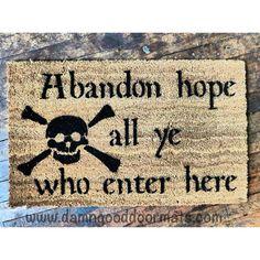 Abandon Hope Dante Pirate skull doormat // Pirates of the Carribbean > Halloween decor