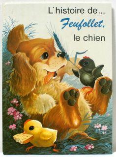 L'histoire de Feufollet, le chien. Illustrations de A. Mattoni, éditions Hemma, 1979. www.lamerelipopette.com