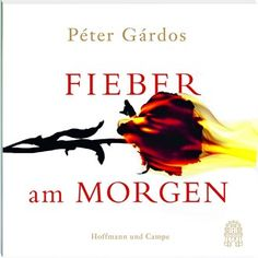 Fieber am Morgen (Ungekürzt) von Péter Gárdos im Microsoft Store entdecken