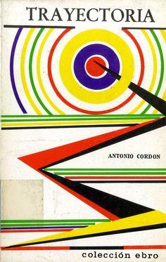 Cordón, Antonio (1895-1969) Trayectoria : (recuerdos de un artillero / Antonio Cordón ; [prólogo, Santiago Carrillo]. – París : Colección Ebro, 1971. 487 p. ; 20 cm.