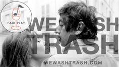 Fair Play feat. We Wash Trash Night