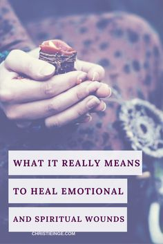 heal emotional and spiritual wounds | healing energy | healing self