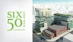 Six50 King West Condominiums by Freed Developments and award-winning Core Architects
