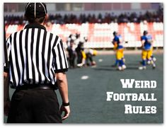 5 Really Obscure (But Really Real) Football Rules