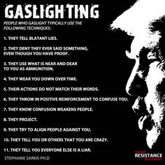 """""""Let's talk about gaslighting. There's 11 aspects to gaslighting. Over the next two weeks I want to highlight these aspects. Donald Trump, Wear You Down, Religion, Narcissistic Sociopath, Narcissistic People, Narcissistic Behavior, Gaslighting, Codependency, Thats The Way"""