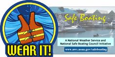 On Virginia Water Radio for 5-29-17: A Bulletin for Safe Boating