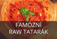 Raw tatarák překvapí nejednoho masojeda!  Ochutnejte jeden z našich nejoblíbenějších receptů. Budete překvapeni! Vitariánství | Syrová strava | Raw food
