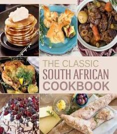 """Read """"The Classic South African Cookbook"""" by Melinda Roodt available from Rakuten Kobo. The Classic South African Cookbook is exactly that – classic home cooking for South Africans the way we eat now. Papaya Recipes, Mango Recipes, South African Recipes, Ethnic Recipes, Rusk Recipe, Cookbook Pdf, Easy Eat, Pub Food, Perfect Food"""