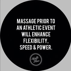 Massage prior to an athletic event will enhance flexibility, speed & power. #healthplace #health #fitness #power #flexibility #speed #yoga #recovery #holistichealth
