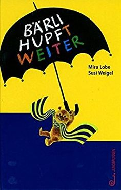 Bärli hupft weiter: Amazon.de: Mira Lobe, Susi Weigel: Bücher Lob, Movie Posters, Movies, Fictional Characters, Amazon, Products, Fountain Of Youth, Book, Guys