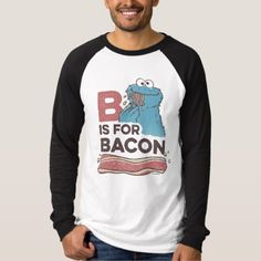 Discover a world of laughter with funny t-shirts at Zazzle! Tickle funny bones with side-splitting shirts & t-shirt designs. Laugh out loud with Zazzle today! Bacon Funny, Biker T Shirts, Funny Tshirts, Shirt Style, Colorful Shirts, Fitness Models, Shirt Designs, Cookie Monster, Mens Tops