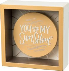 You Are My Sunshine Box Sign – Agape Design Co