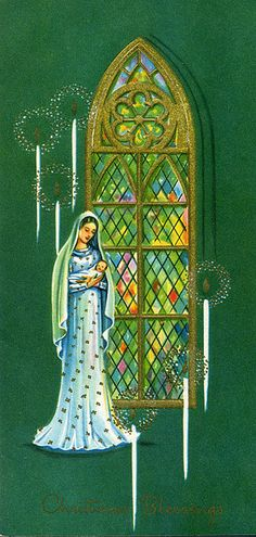 Vintage green Christmas card with a Madonna and Child by a stained glass window, shared by Stephanie Brown on Flickr.