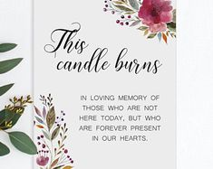 Memorial Candle Sign This Candle Burns In Memory Candle Class Reunion Decorations, Memory Table, Mood Songs, Wedding Memorial, Wedding With Kids, Roaring 20s, In Loving Memory, Burning Candle, Grief