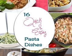 16 quick and easy pasta dishe