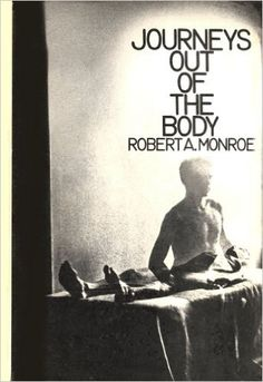 Journeys Out of the Body: Robert A. Monroe explore the limits of our physical universe, life and death; learn how to initiate #OBE out-of-body experience.