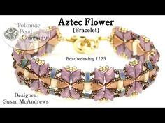 Aztec Flower Bracelet (Tutorial) - YouTube, supplies from www.potomacbeads.com