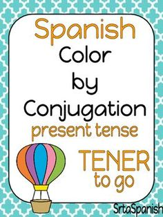 Color by conjugation to practice TENER