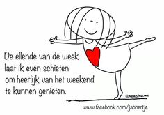Dutch Words, Respect Quotes, Happy Moments, Picture Quotes, Best Quotes, Books To Read, Mindfulness, Clip Art, Positivity