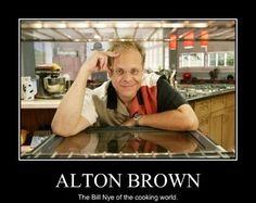 Alton Brown ~ love smart, witty men!