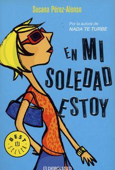 PORTADA PARA. EN MI SOLEDAD ESTOY. Susana Pérez-Alonso. Debolsillo