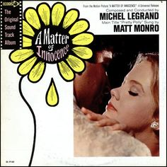 """""""A Matter of Innocence"""" (1968, Decca).  Music from the movie soundtrack."""