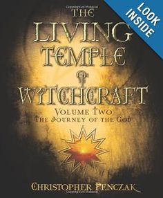 Amazon.com: The Living Temple of Witchcraft Volume Two: The Journey of the God (Penczak Temple Series) (9780738714783): Christopher Penczak: Books