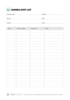 Camera Shot List  Just your basic, no nonsense film shot list template. Because on-set reality never quite follows the storyboard. #filmmaking  Check out advanced version here: http://www.filmsourcing.com/advanced-shot-list-template-free-download/