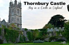 At Thornbury Castle England You Can Be a Princess for a Night (Stay in a Castle in England!)