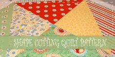 Shape Cutting Quilt Pattern