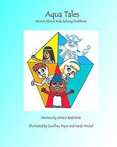 Aqua Tales: (Stories About Kids Solving Problems)