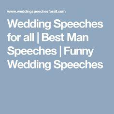 Wedding Speeches for all | Best Man Speeches | Funny Wedding Speeches
