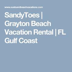 SandyToes | Grayton Beach Vacation Rental | FL Gulf Coast