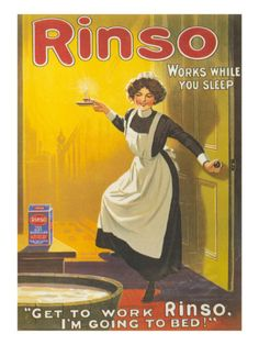 Rinso, Washing Powder Maids Products Detergent, UK, 1910 Okay, before the… Vintage Labels, Vintage Ephemera, Vintage Ads, Vintage Signs, Pin Up Vintage, Vintage Advertising Posters, Old Advertisements, Old Commercials, Vintage Laundry