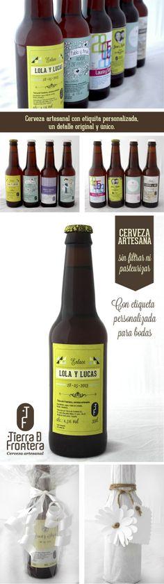 Tierra de Frontera con Etiqueta Personalizada para Bodas http://blog.tierradefrontera.es/cerveza-para-bodas/