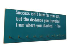 Motivational running quotes : Running Medals display Rack -  prefontaine